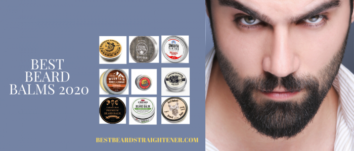 9 Best Beard Balms in 2020 (Complete Guide with Pros and Cons)